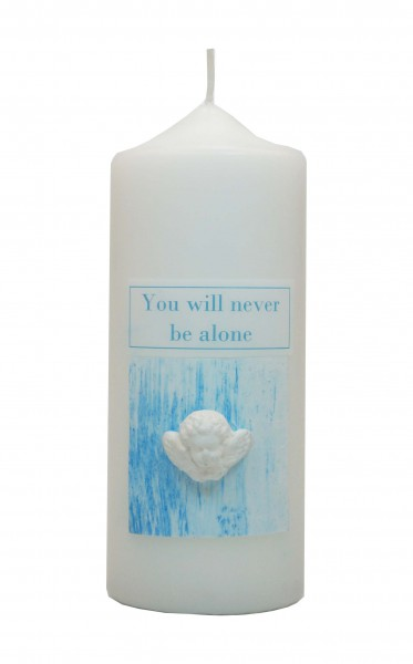 YOU WILL NEVER BE ALONE, Qualitätskerze